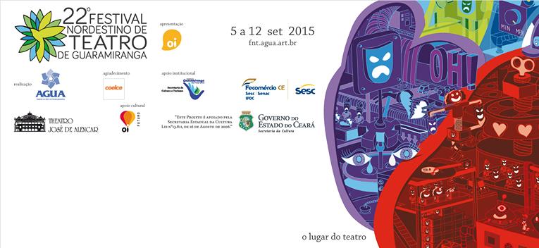 22º FESTIVAL NORDESTINO DE TEATRO DE GUARAMIRANGA (CE)