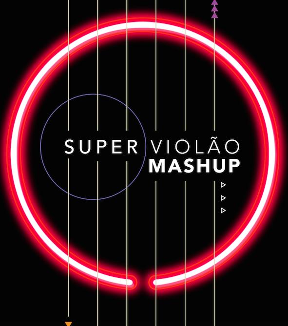 SUPER VIOLÃO MASHUP