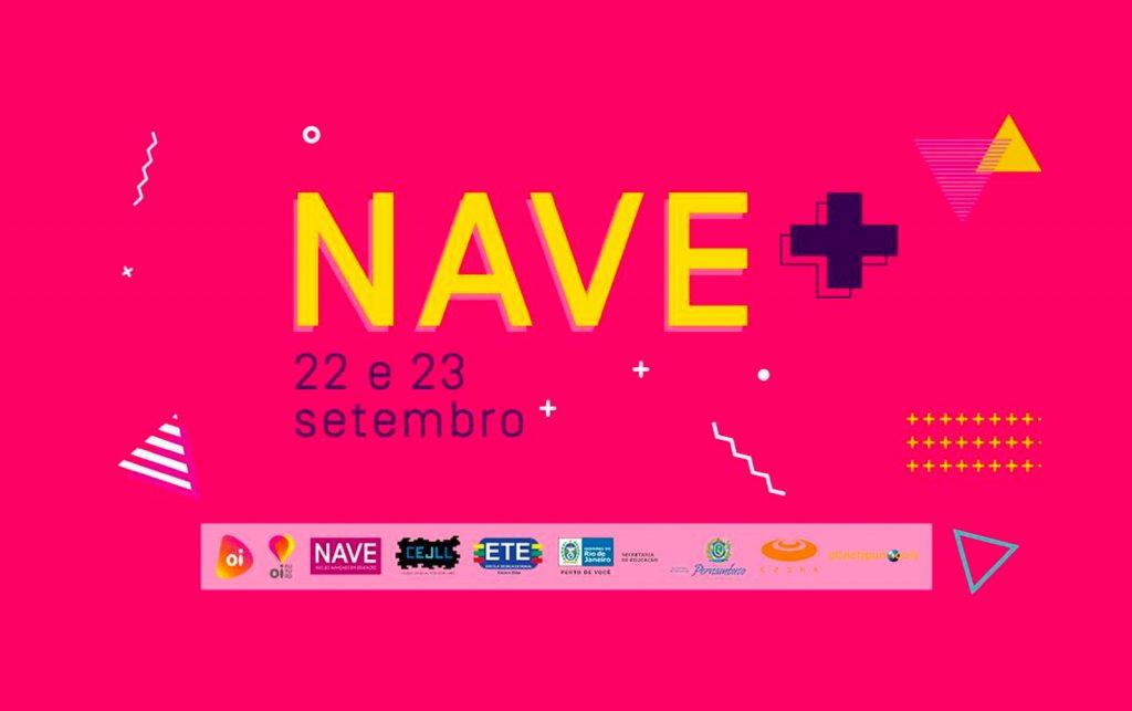 Confira a programação do NAVE+, festival de cultura maker e indústria criativa no NAVE