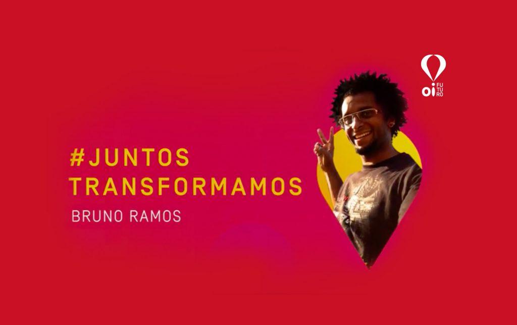#JuntosTransformamos – Bruno Ramos