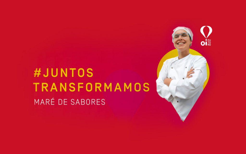 #JUNTOSTRANSFORMAMOS – MARÉ DE SABORES