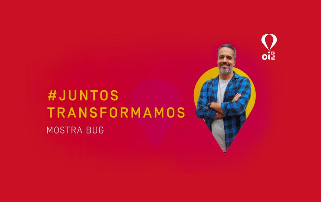 #JuntosTransformamos: Mostra BugLab