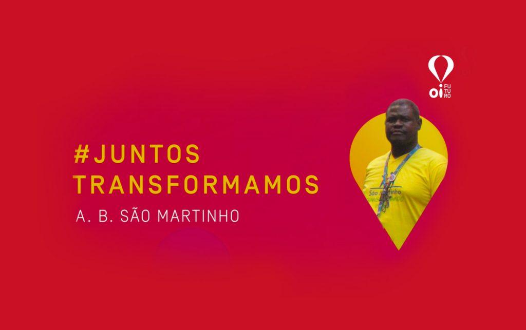 #JUNTOSTRANSFORMAMOS – ASSOCIAÇÃO SÃO MARTINHO