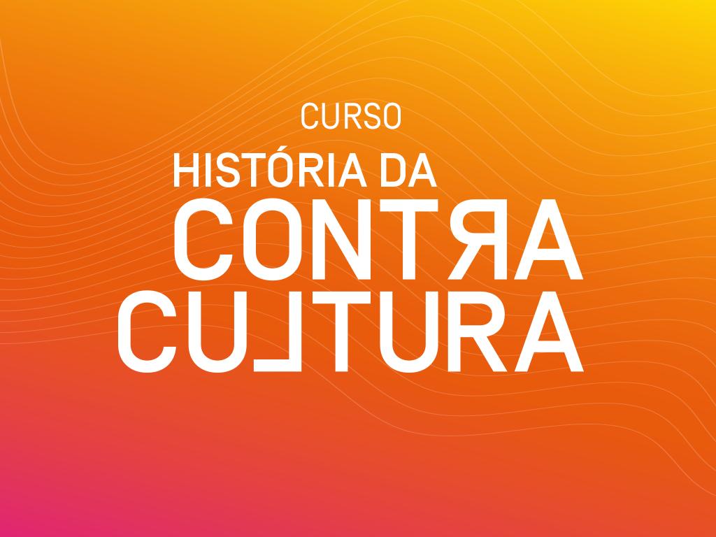 Abertas as inscrições para curso História da Contracultura