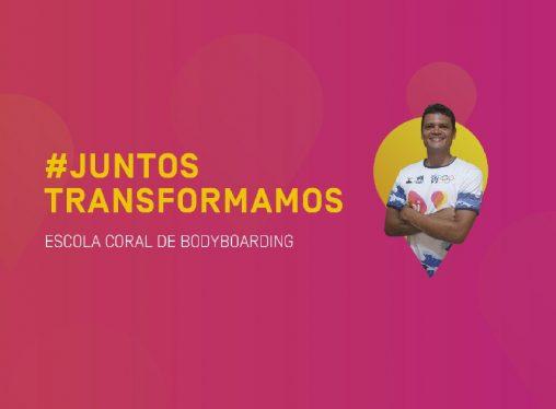 #JuntosTransformamos – Escola Coral de Bodyboarding