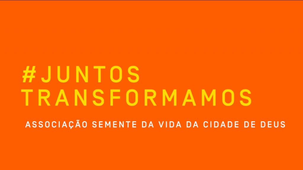 #JuntosTransformamos: Semente da Vida: ensinando a sonhar