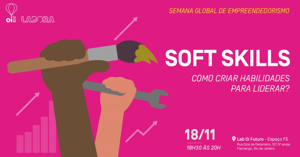 Soft Skills – Como criar habilidades para liderar?