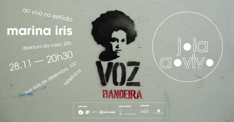 JOIA AO VIVO | MARINA IRIS: VOZ BANDEIRA