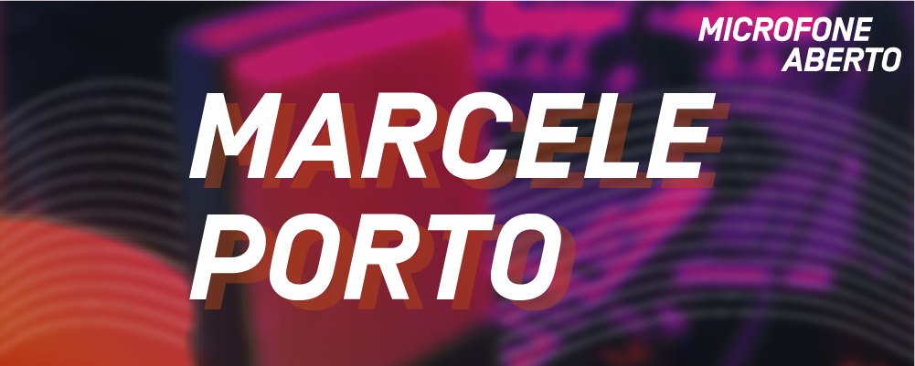 SITE_MicrofoneAberto_Participante_MarcelePorto
