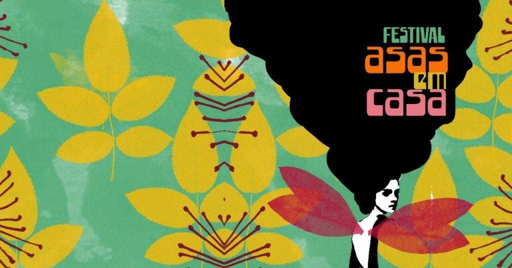 """Conheça o festival """"Asas em Casa"""": música, arte, oficina e criação pelas redes"""