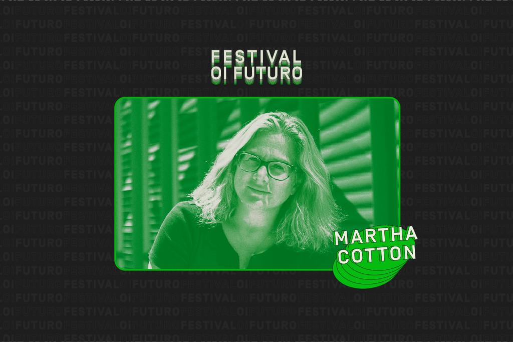 """MARTHA COTTON: """"O segredo está em enxergar um problema por todos os pontos de vista"""""""