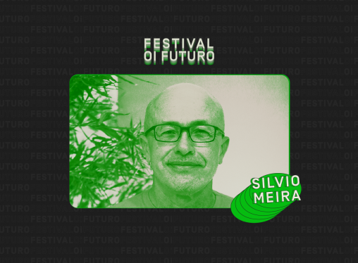 """SILVIO MEIRA: 'Fizemos o download de 25 anos do futuro para o presente"""""""
