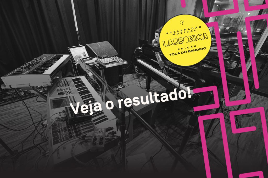 Edital de Aceleração LabSonica: Confira os seis selecionados para mentorias e gravação de EP
