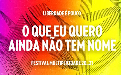 Inspirado em Clarice Lispector, Festival Multiplicidade estreia edição 100% digital