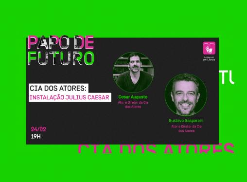 Papo de Futuro:  Teatro – rito e acontecimento