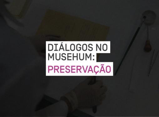 Diálogos no Musehum: Conexão, a temática central do século XXI
