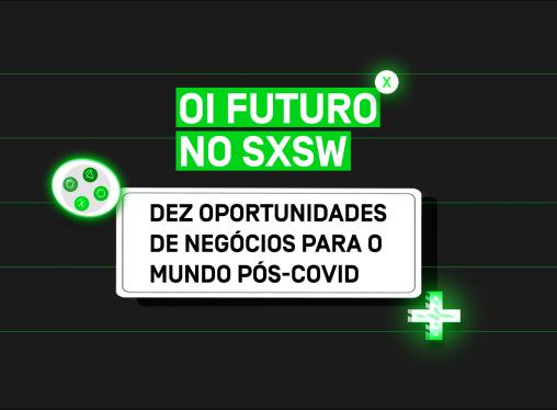 Jason Schenker no SXSW 2021: Dez oportunidades de negócios para o mundo pós-Covid