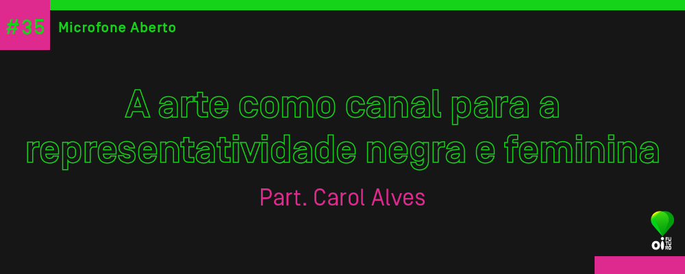 Site_MicrofoneAberto_CarolAlves35